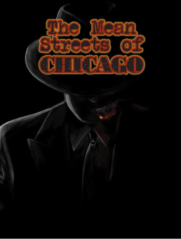 The Mean Streets of Chicago