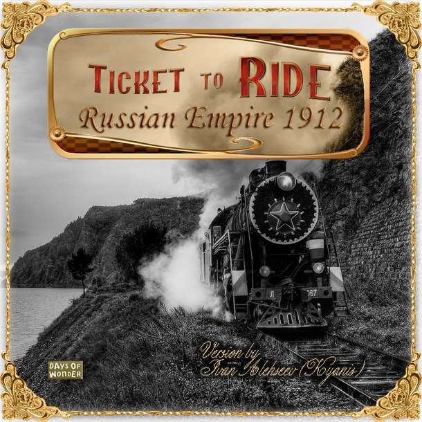 Russian Empire 1912 (fan expansion to Ticket to Ride)