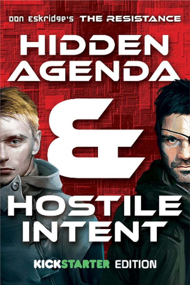 The Resistance: Hidden Agenda & Hostile Intent