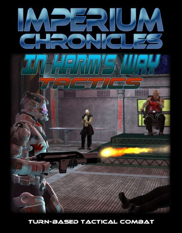 Imperium Chronicles: In Harm's Way Tactics