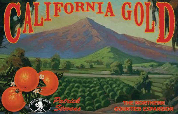 California Gold: The Northern Counties Expansion