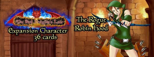 The Red Dragon's Lair: Robin Hood the Rogue – Expansion Character