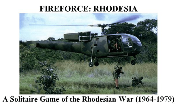 Fireforce: Rhodesia – A Solitaire Game of the Rhodesian War (1964-1979)