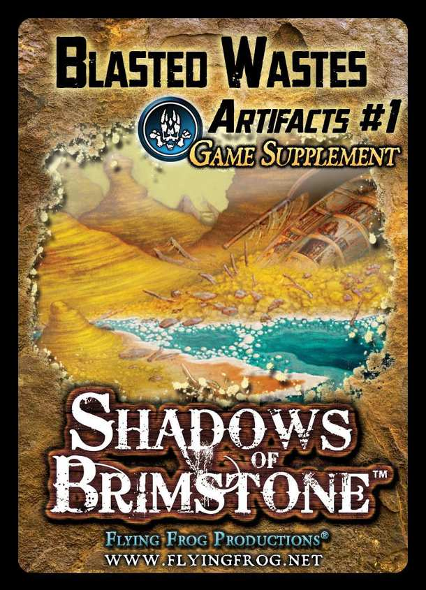 Shadows of Brimstone: Blasted Wastes Artifacts Game Supplement