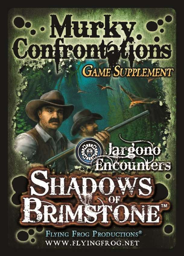 Shadows of Brimstone: Murky Confrontations Game Supplement