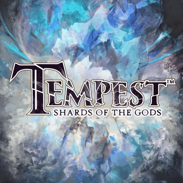 Tempest: Shards of the Gods