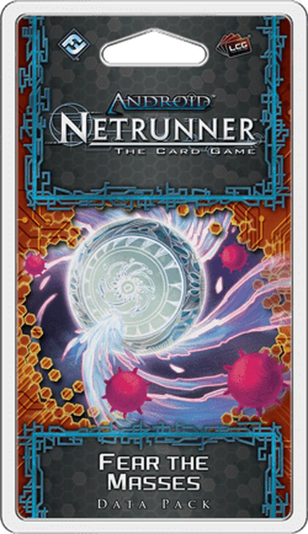 Android: Netrunner – Fear the Masses