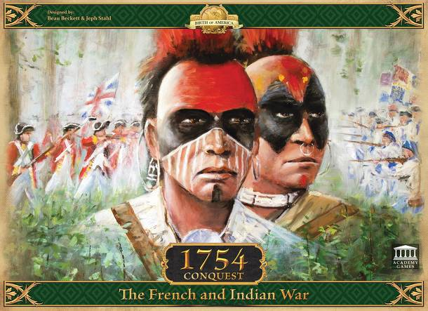 1754 - Conquest: The French and Indian War