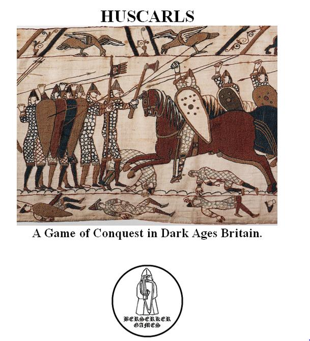 Huscarls: A Game of Conquest in Dark Ages Britain.