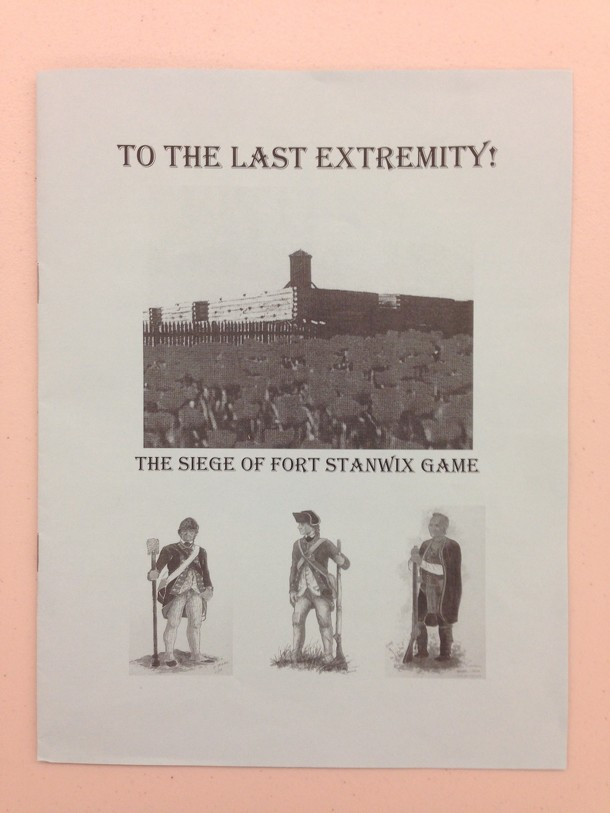To the Last Extremity!: The Siege of Fort Stanwix