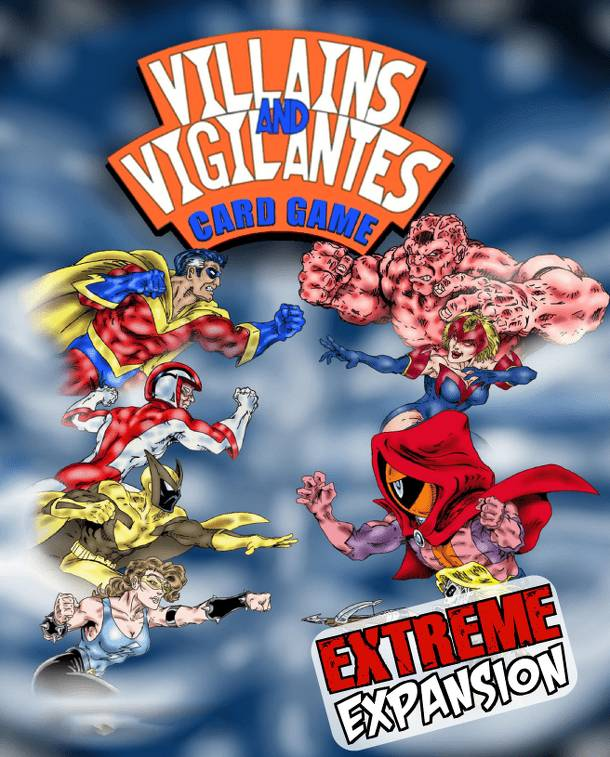Villains and Vigilantes Card Game: Extreme Expansion