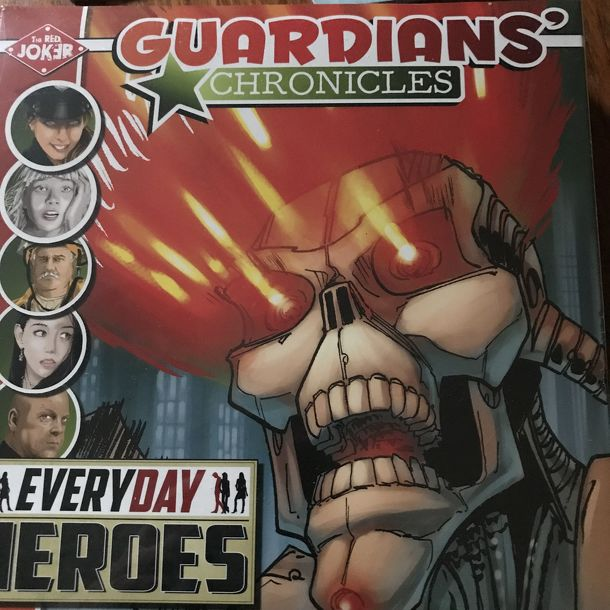 Guardians Chronicles: Everyday Heroes