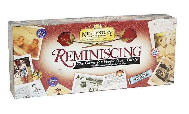 Reminiscing: The Game For People Over Thirty