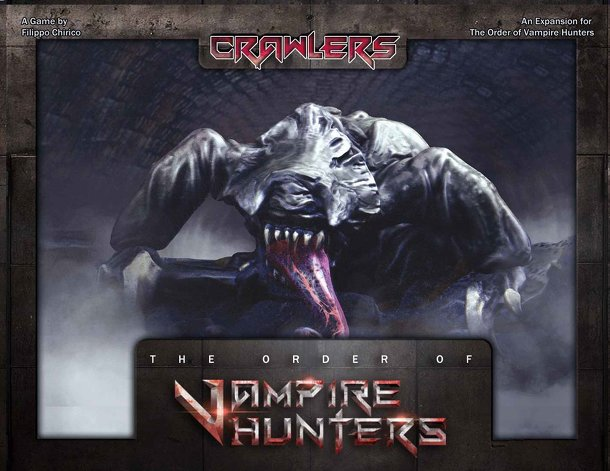 The Order of Vampire Hunters: Crawlers Expansion