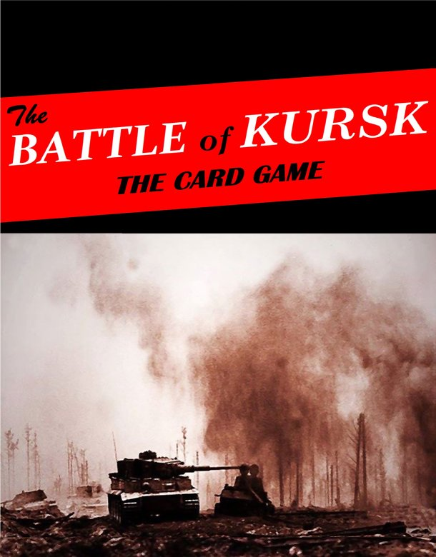 The Battle of Kursk: The Card Game