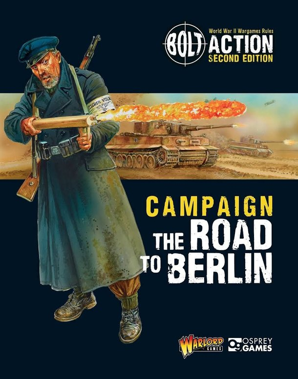 Bolt Action: Campaign – The Road to Berlin