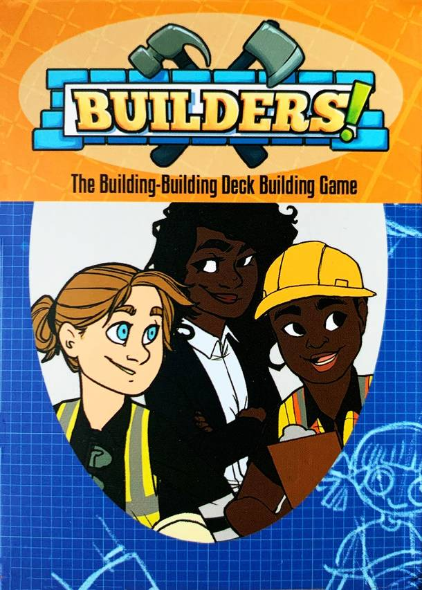 Builders!: The Building-Building Deck Building Game