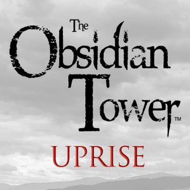The Obsidian Tower: Uprise