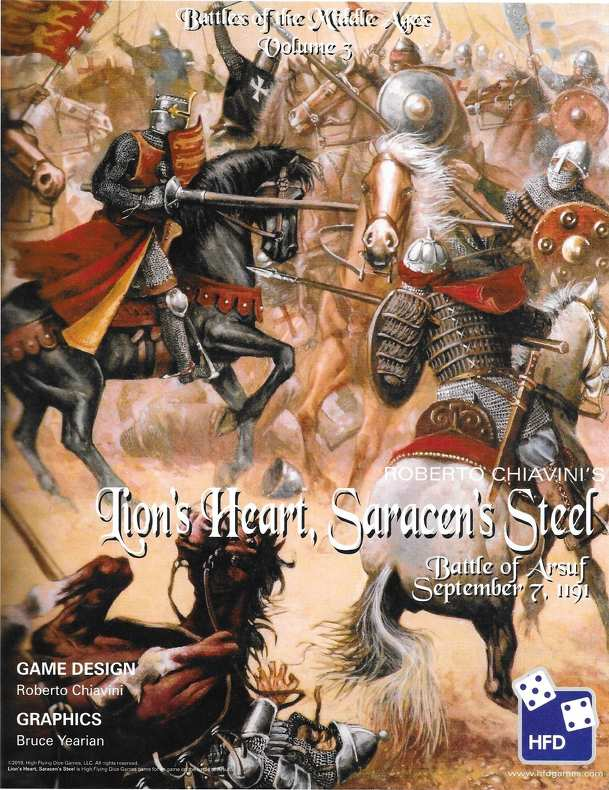 Lion's Heart, Saracen's Steel: The Battle of Arsuf, September 7, 1191