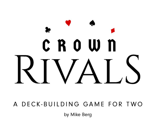 Crown Rivals: A Deckbuilding Game