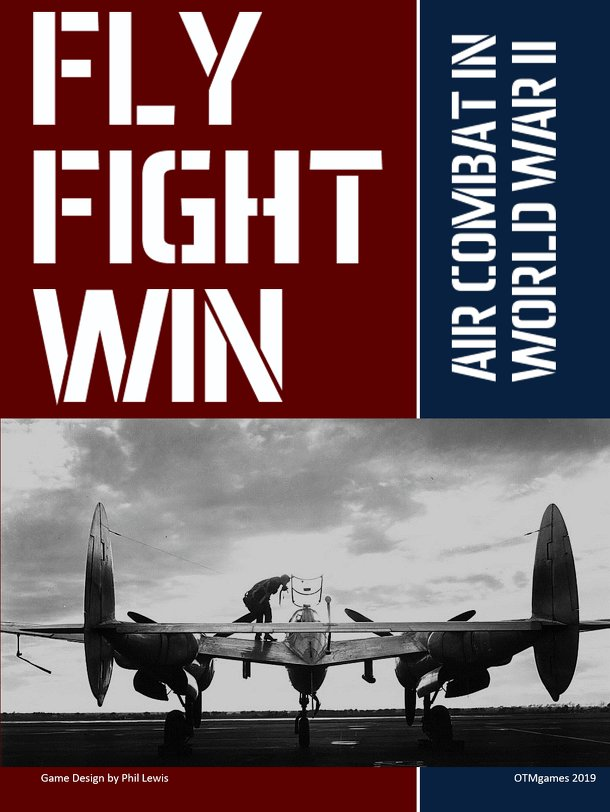 FLY. FIGHT. WIN.: Air Combat in World War II
