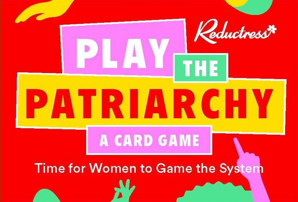 Play the Patriarchy