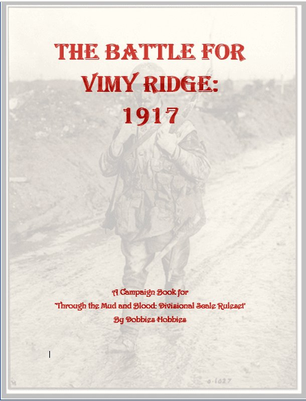 Through the Mud and Blood: The Battle for Vimy Ridge 1917