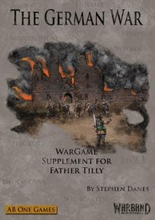 The German War: Wargame Supplement to Father Tilly