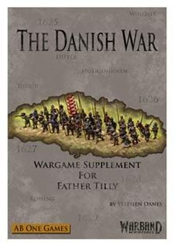 The Danish War: Wargame Supplement for Father Tilly