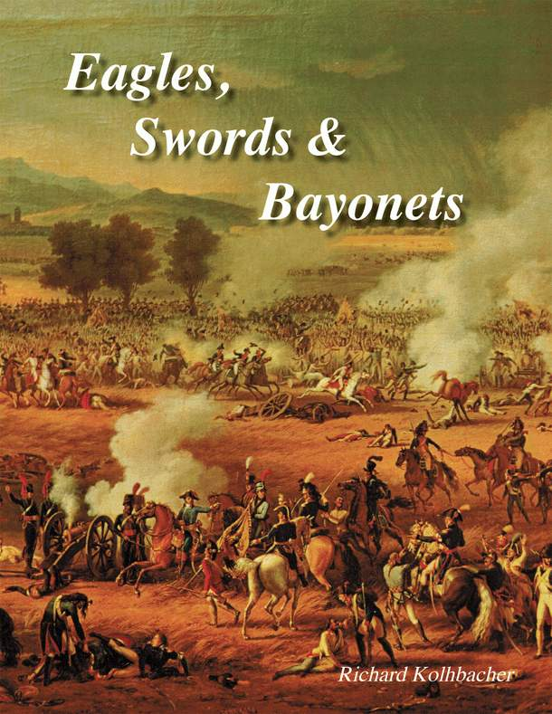 Eagles, Swords and Bayonets