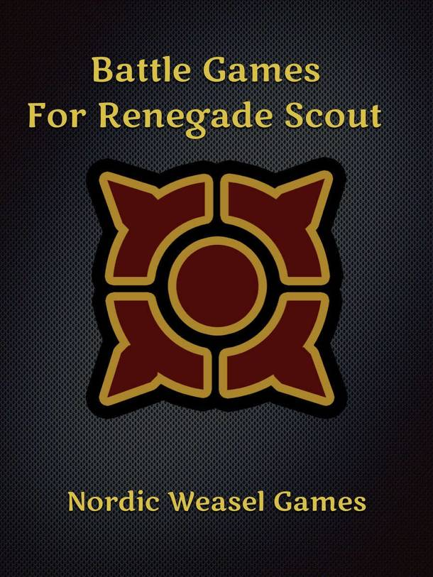 Battle Games for Renegade Scout