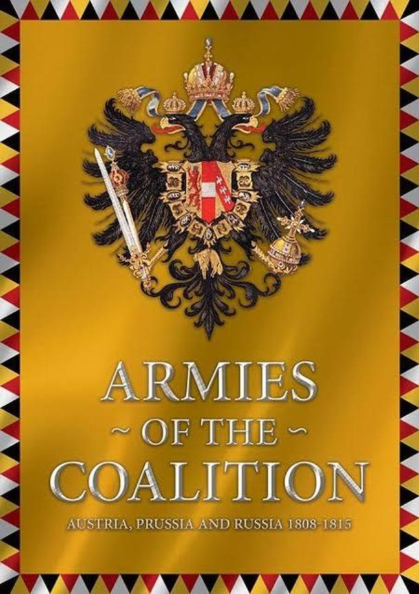 Armies of the Coalition: Austria, Prussia and Russia 1808-1815