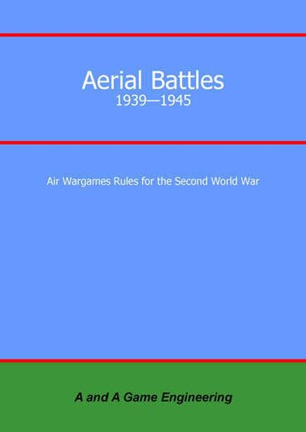 Aerial Battles: 1939-1945 – Air Wargame Rules for the Second World War
