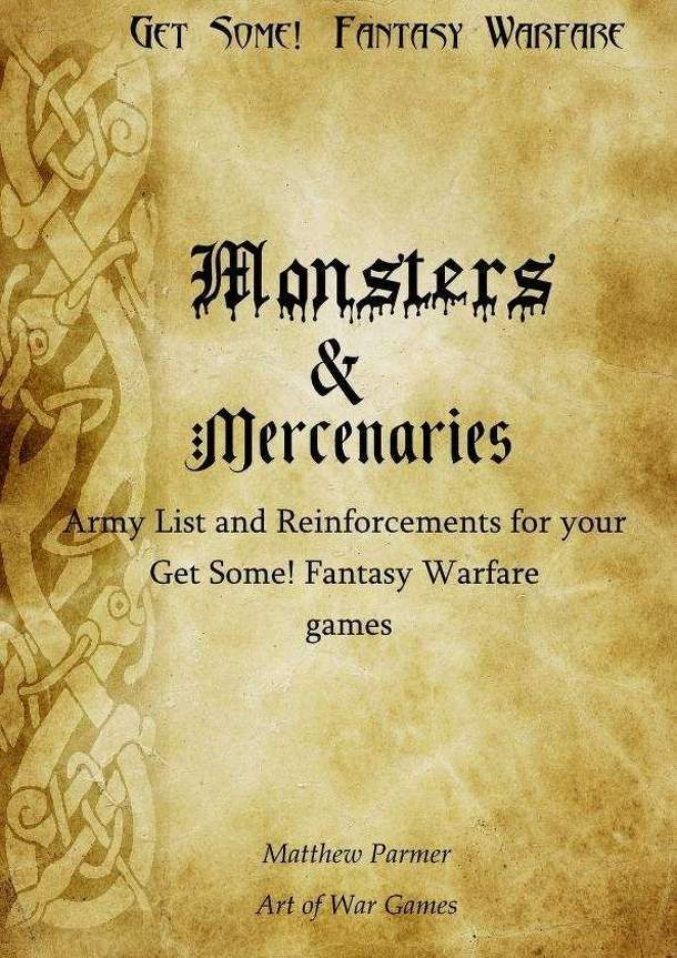 Get Some!: Fantasy Warfare – Monsters and Mercenaries