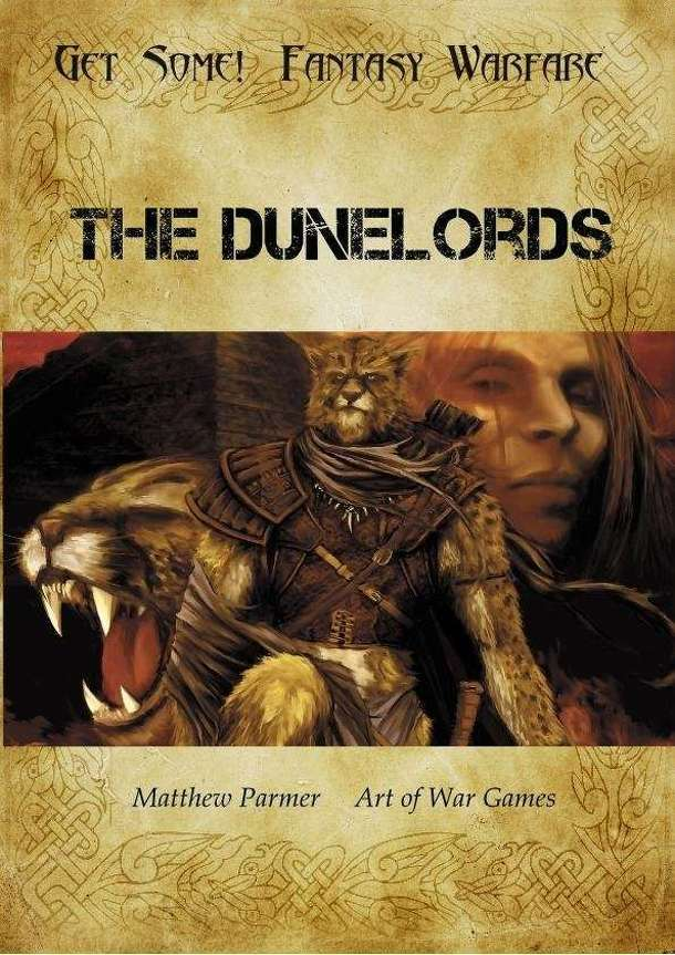 Get Some!: Fantasy Warfare – The Dunelords Army List