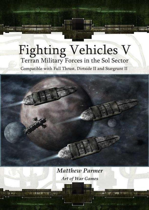 Fighting Vehicles V: Terran Military Forces in the Sol Sector
