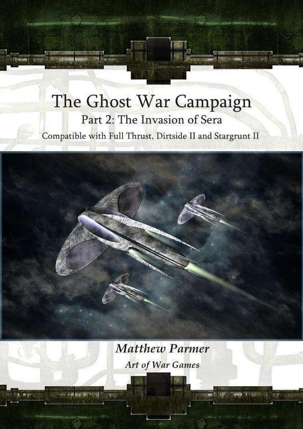 The Ghost War Campaign: Part 2 – Invasion of Sera