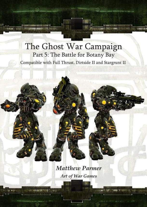 The Ghost War Campaign: Part 5 – The Battle for Botany Bay