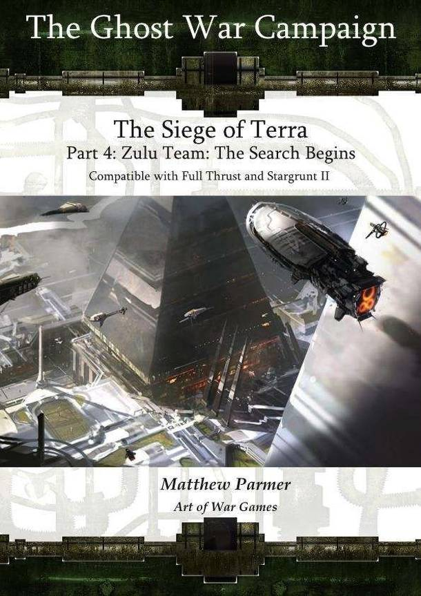The Ghost War Campaign: The Siege of Terra – Part 4: Zulu Team – The Search Begins