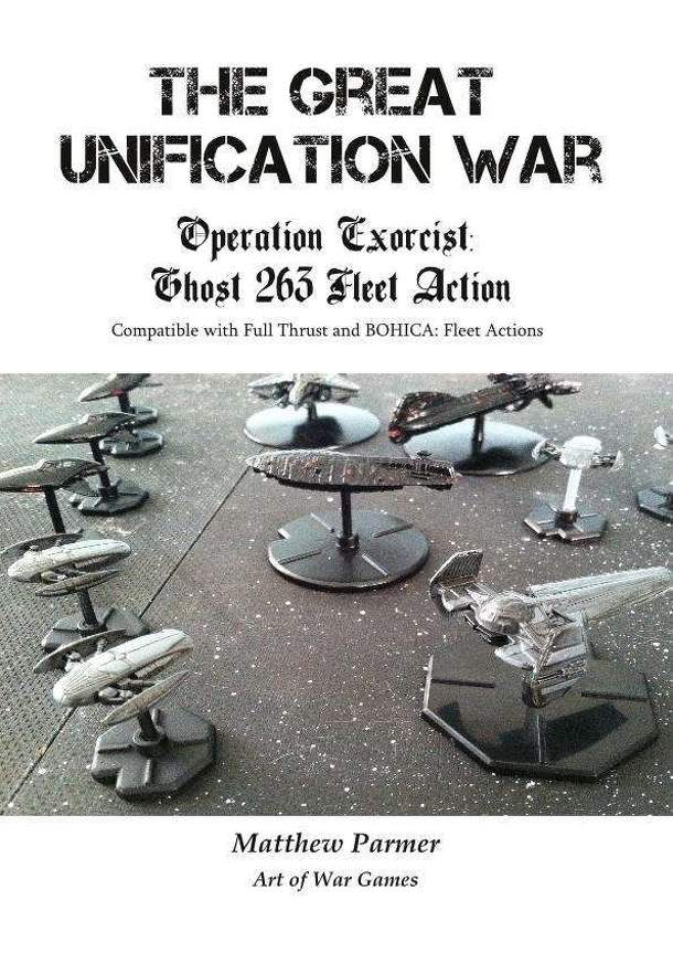 The Great Unification War: Operation Exorcist – Ghost 263 Fleet Action