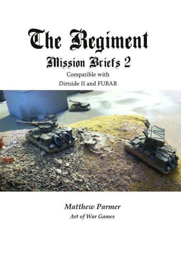 The Regiment: Mission Briefs 2