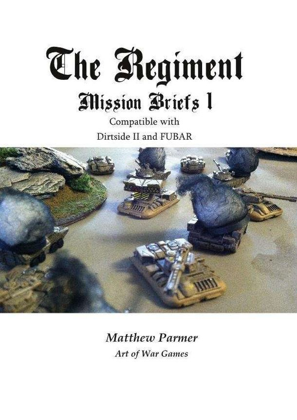 The Regiment: Mission Briefs 1