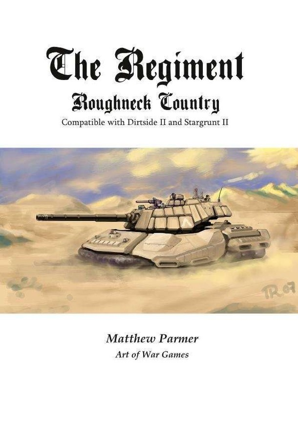 The Regiment: Roughneck Country