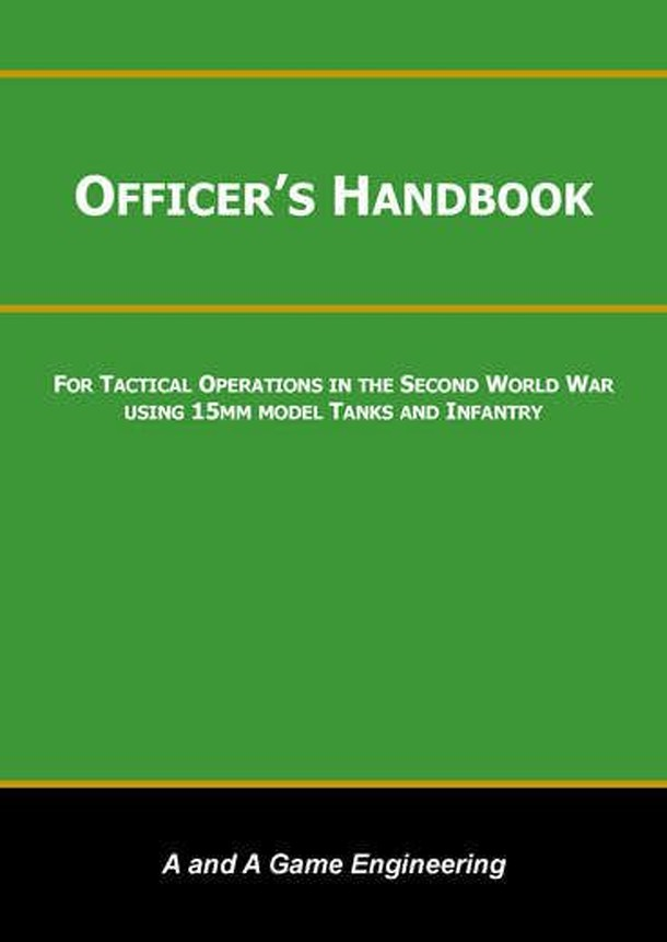 Officer's Handbook: For Tactical Operations in the Second World War Using 15mm Model Tanks and Infantry