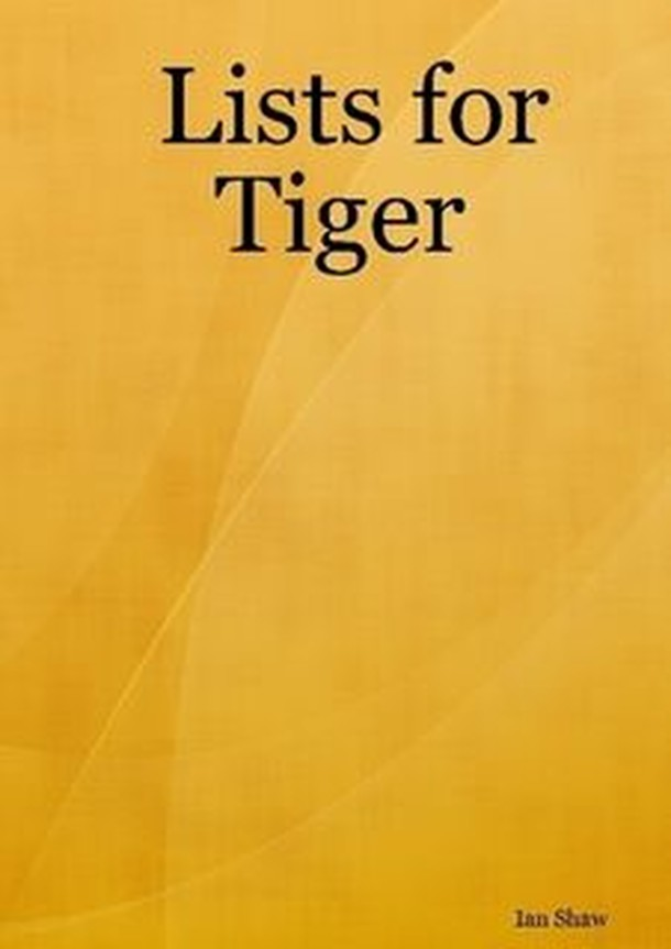 Lists for Tiger