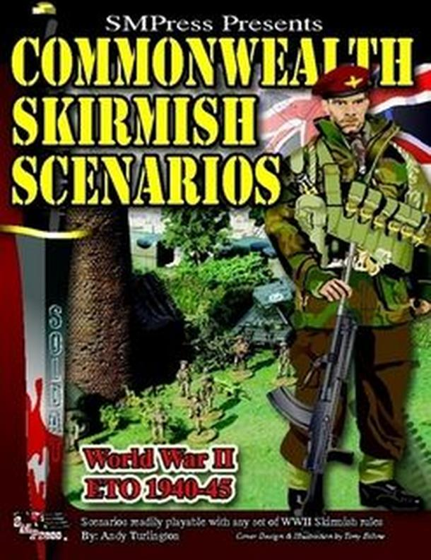 Commonwealth Skirmish Scenarios: World War II – ETO 1940-45