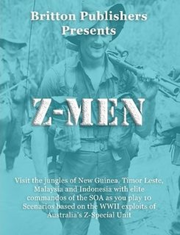 Z-Men: Scenarios based on the WWII exploits of Australia's Z-Special Unit