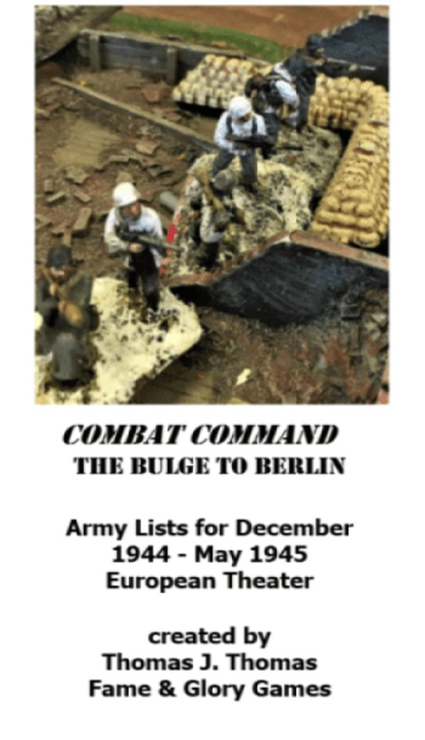 Combat Command: The Bulge to Berlin – Army Lists for December 1944 - May 1945: European Theater