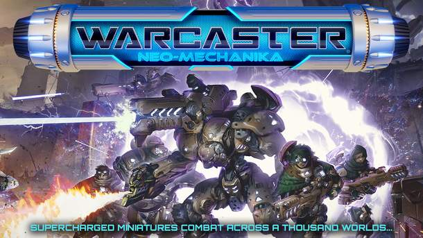 Warcaster: Neo-Mechanika