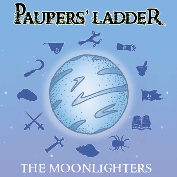Paupers' Ladder: The Moonlighters